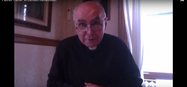 Fr. Bryan Hehir: A Lenten Reflection on the Season of Lent and the Incarnation