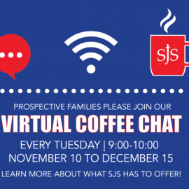 "SJS Announces ""Virtual Coffee Chats"" for Prospective Families"
