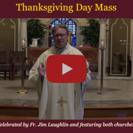 Our Mass for Thanksgiving Day