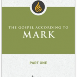 Virtual Bible Study: The Gospel According to Mark – Begins January 27