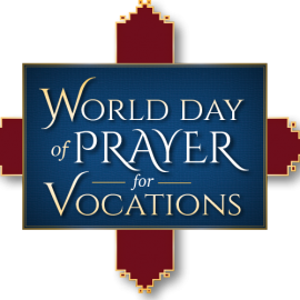 April 25: World Day of Prayer for Vocations