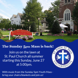 Outdoor Mass is Back! Sundays at 5:00pm at St. Paul Church