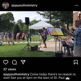 Join Us Tonight (8/1) for the Sunday 5pm Mass – Outdoors!